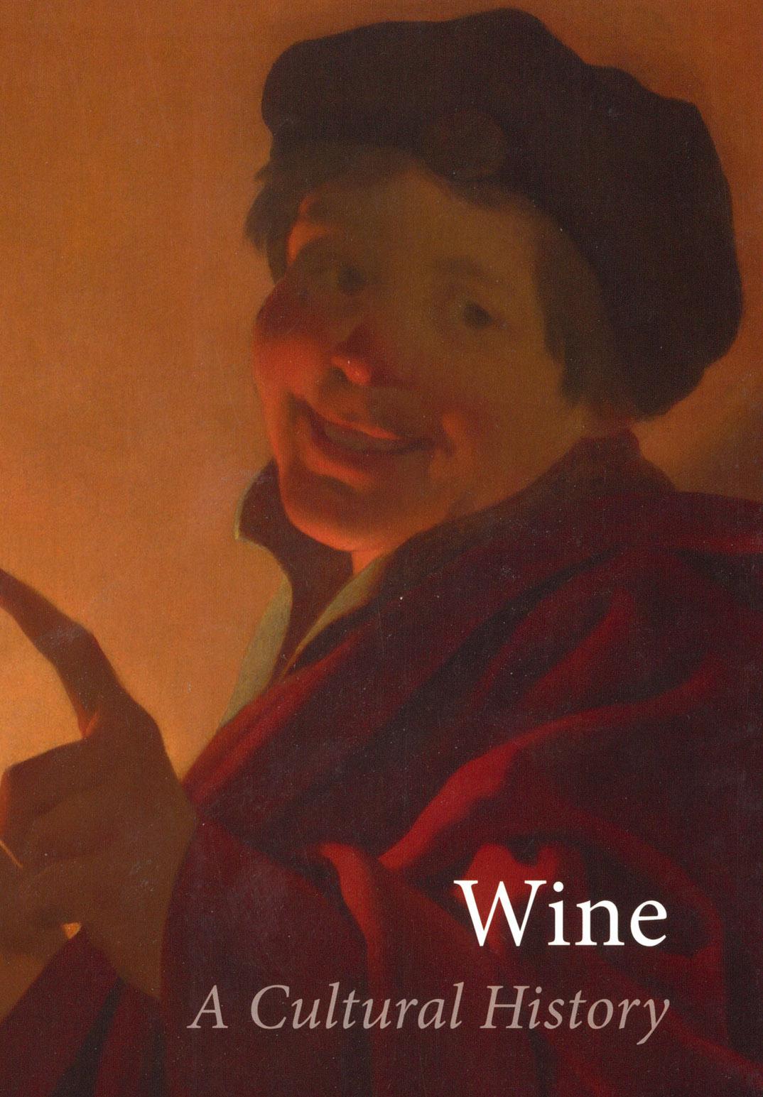 Wine: A Cultural History