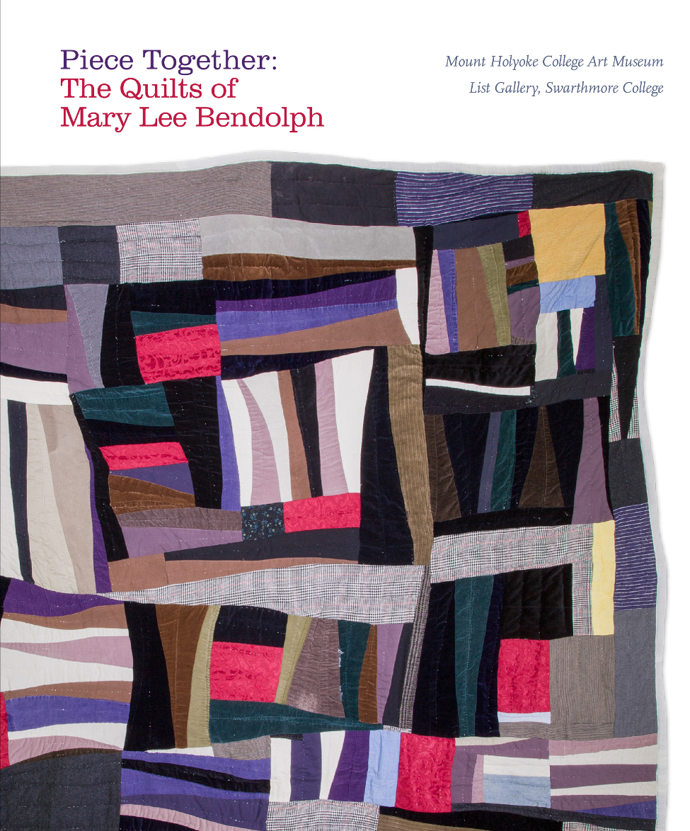 Piece Together: The Quilts of Mary Lee Bendolph, 2018