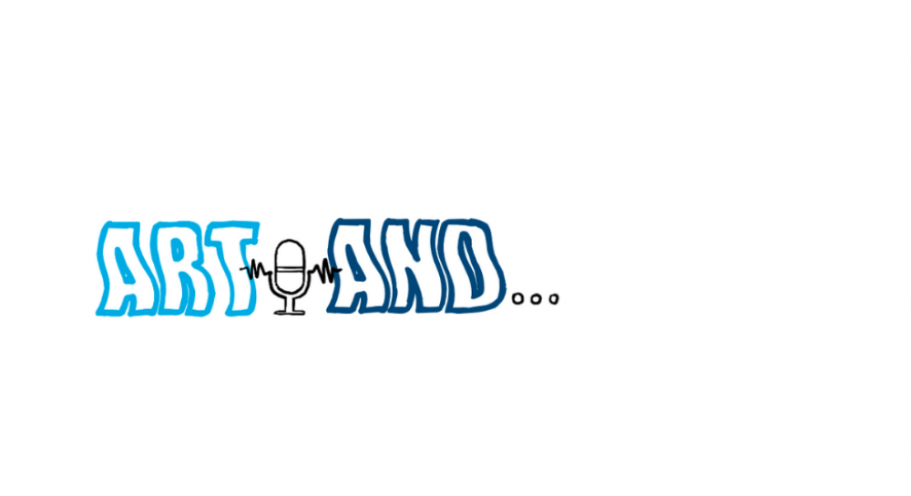 Art And... podcast logo